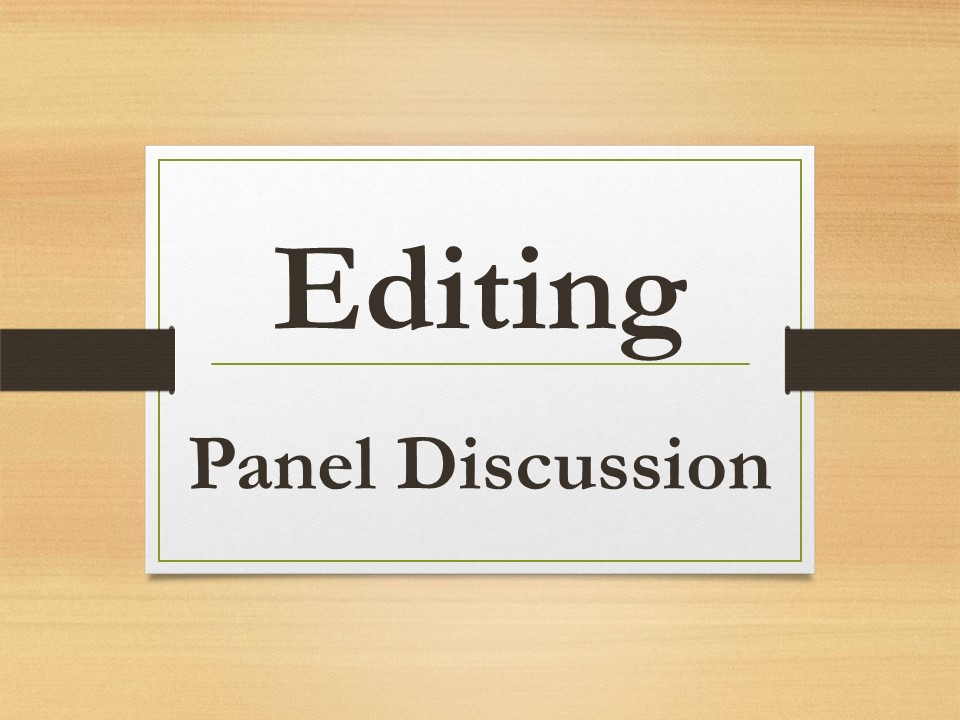 Editing Panel Discussion