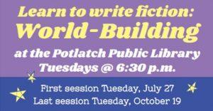 World-Building Class @ Potlatch Public Library